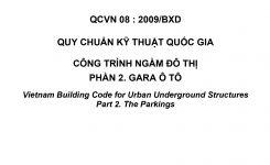 QCVN 08 : 2009/BXD QUY CHUẨN KỸ THUẬT QUỐC GIA CÔNG TRÌNH NGẦM ĐÔ THỊ PHẦN 2. GARA Ô TÔ