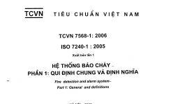 TCVN 7568-1:2006 Hệ Thống Báo Cháy – Quy định chung và định nghĩa