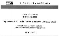 TCVN 7568-2:2006 Hệ Thống Báo Cháy – Phần 2: TRUNG TÂM BÁO CHÁY