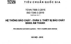 TCVN 7568-3:2015 Hệ Thống Báo Cháy – Phần 3: THIẾT BỊ BÁO CHÁY BẰNG ÂM THANH
